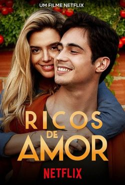 Zakochany bogacz / Ricos de Amor