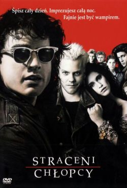 Straceni chłopcy / The Lost Boys