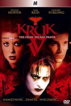 Kruk 4 / The Crow: Wicked Prayer