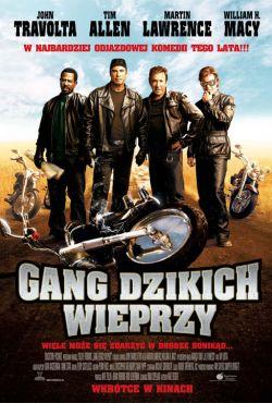 Gang Dzikich Wieprzy / Wild Hogs