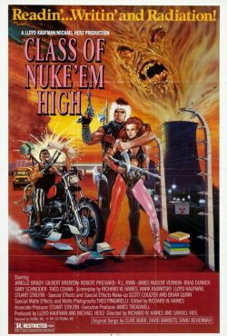 Napromieniowana klasa / Class of Nuke 'Em High