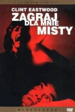 Zagraj dla mnie Misty / Play Misty for Me