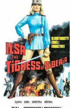 Elza - Syberyjska tygrysica / Ilsa, the Tigress of Siberia