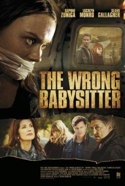 Niebezpieczna opiekunka / The Wrong Babysitter