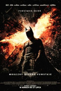 Mroczny Rycerz powstaje / The Dark Knight Rises