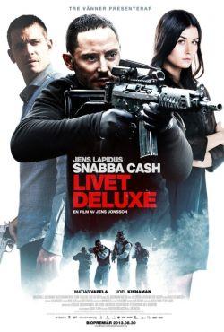 Szybki cash 3 / Snabba Cash: Livet deluxe