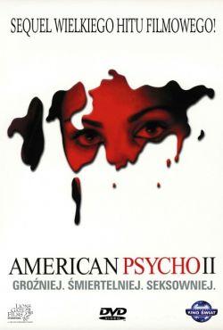 American Psycho 2 / American Psycho II: All American Girl