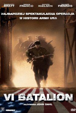 VI Batalion / The Great Raid