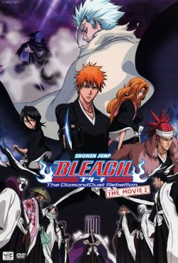 Bleach film 2: Rebelia Diamentowej Pustyni / Bleach Movie 2: The Diamond Dust Rebellion