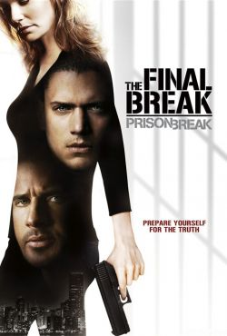 Skazany na śmierć: Ostatnia ucieczka / Prison Break: The Final Break