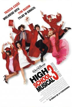 High School Musical 3: Ostatnia klasa / High School Musical 3: Senior Year