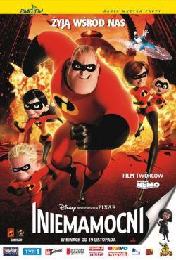 Iniemamocni / The Incredibles