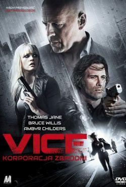 Vice: Korporacja zbrodni / Vice