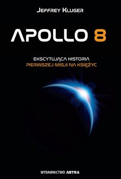Apollo 8: Przełomowa misja / Apollo 8: The Mission That Changed The World