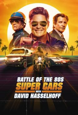 David Hasselhoff: kultowe superauta / Battle of the 80s Supercars with David Hasselhoff