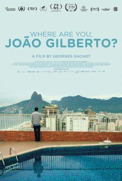 Gdzie jesteś, Joao Gilbercie? / Where are you, Joao Gilberto?