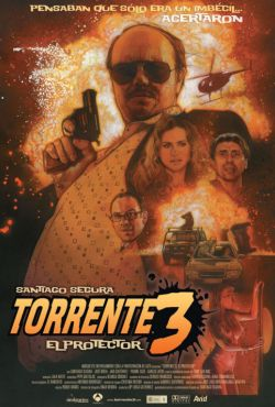 Torrente 3: Obrońca / Torrente 3: El protector