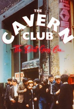 Cavern Club: Niesłabnący rytm / Cavern Club: The Beat Goes On