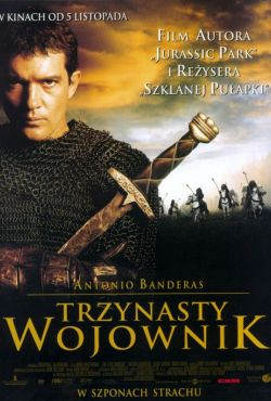 Trzynasty wojownik / The 13th Warrior