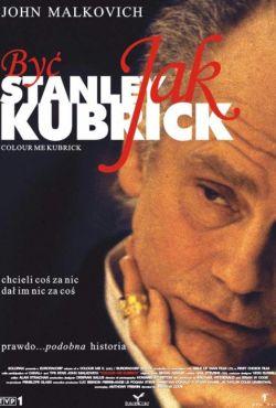 Być jak Stanley Kubrick / Colour Me Kubrick: A True... ish Story