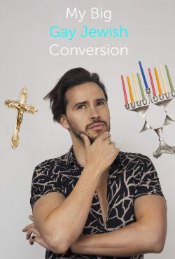 Religia dla geja / My Big Gay Jewish Conversion