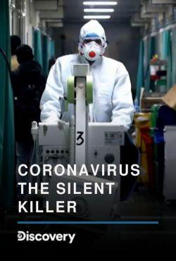 Koronawirus. Cichy zabójca / Coronavirus: The Silent Killer