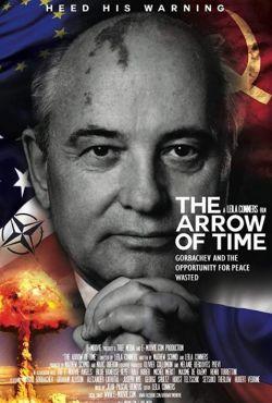 Gorbaczow i zmarnowana szansa na pokój / The Arrow of Time, Gorbatchev and the Opportunity for Peace