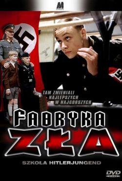 Fabryka zła / Napola - Elite für den Führer