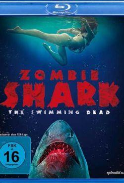 Rekin zombie / Zombie Shark