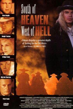 Na południe od nieba, na zachód od piekła / South of Heaven, West of Hell