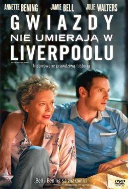 Gwiazdy nie umierają w Liverpoolu / Film Stars Don't Die in Liverpool
