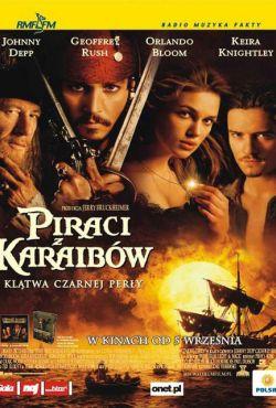 Piraci z Karaibów: Klątwa Czarnej Perły / Pirates of the Caribbean: The Curse of the Black Pearl