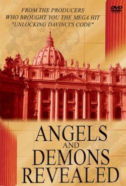 Anioły i Demony - rzeczywistość czy fikcja? / Angels and Demons Revealed