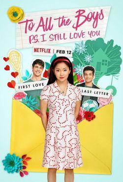 Do wszystkich chłopców: P.S. Wciąż cię kocham / To All the Boys: P.S. I Still Love You