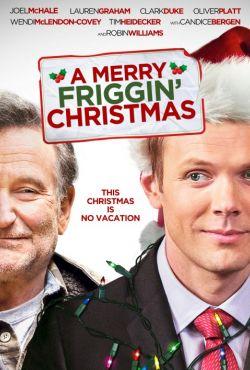 Wesołe kurcze święta / A Merry Friggin' Christmas