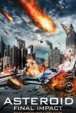 Asteroida: Wielkie uderzenie / Asteroid Final Impact