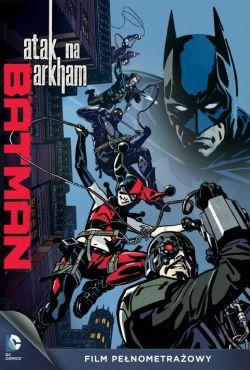 Batman: Atak na Arkham / Batman: Assault on Arkham