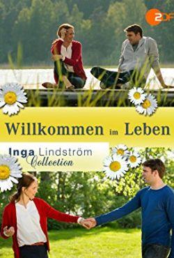 Inga Lindström: Witaj na świecie / Inga Lindström: Willkommen im Leben
