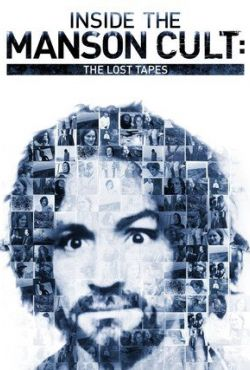 Charles Manson: Tajne filmy sekty / Manson: The Lost Tapes
