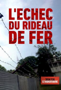 Upadek żelaznej kurtyny / L'echec du Rideau de fer