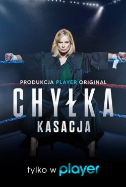 Chyłka - Kasacja