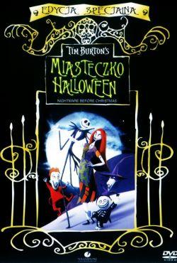 Miasteczko Halloween / The Nightmare Before Christmas