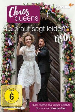Narzeczona mówi nie / Chaos-Queens: Die Braut sagt leider nein