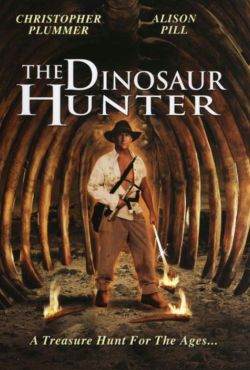 Łowca dinozaurów / The Dinosaur Hunter