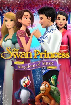 Księżniczka Łabędzi i królestwo muzyki / The Swan Princess: Kingdom of Music