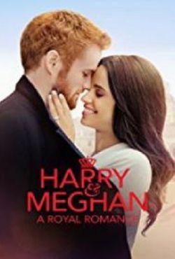 Książę Harry i Meghan: Miłość wbrew regułom / Harry & Meghan: A Royal Romance