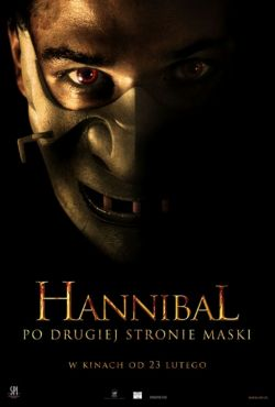 Hannibal. Po drugiej stronie maski / Hannibal Rising