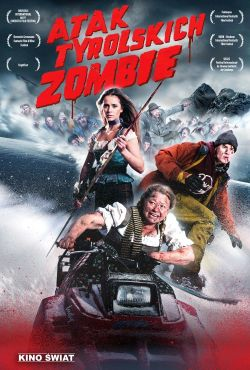 Atak tyrolskich zombie / Attack of the Lederhosen Zombies