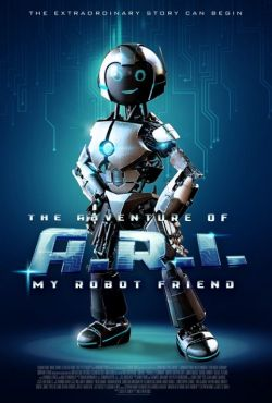 Mój przyjaciel robot / The Adventure of A.R.I.: My Robot Friend