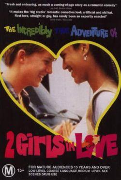 Niesamowicie prawdziwa historia dwóch zakochanych dziewczyn / The Incredibly True Adventure of Two Girls in Love